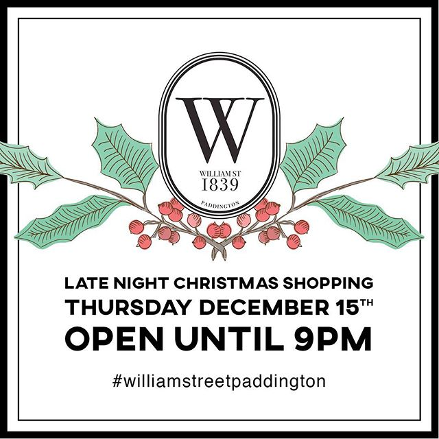 Join us for Christmas shopping in beautiful Paddington this Thursday evening 🏻🍾